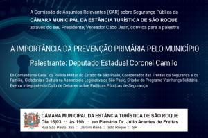 CAR da Segurança Pública: Deputado Coronel Camilo ministra palestra na Câmara Municipal de São Roque