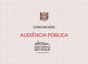 Câmara Municipal concede duas Audiências Públicas na próxima semana