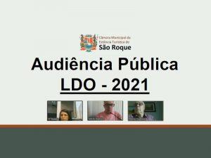 Câmara de São Roque realiza Audiência Pública virtual para apresentação da LDO 2021