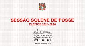 Sessão Solene de Posse dos Eleitos para o Pleito 2021-2024